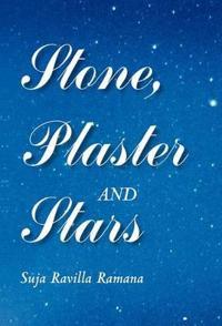 Stone, Plaster and Stars