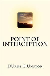 Point of Interception
