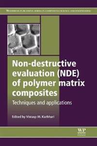 Non-destructive Evaluation Nde of Polymer Matrix Composites