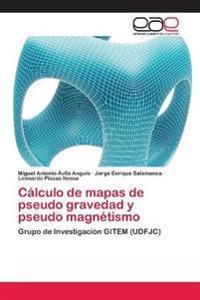 Calculo de Mapas de Pseudo Gravedad y Pseudo Magnetismo