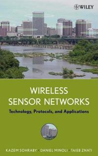 Wireless Sensor Networks: Technology, Protocols, and Applications