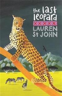 White giraffe series: the last leopard - book 3