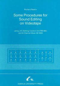 Some Procedures for Sound Editing on Videotape