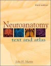 Neuroanatomy Text and Atlas