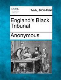 England's Black Tribunal