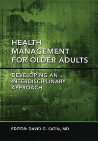 Health Management for Older Adults
