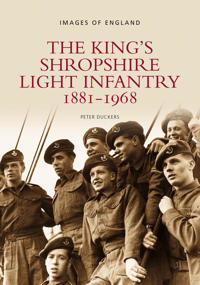 The King's Shropshire Light Infantry