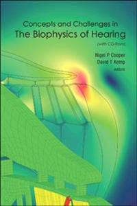 Concepts and Challenges in the Biophysics of Hearing
