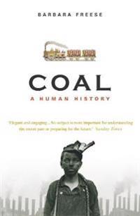 Coal - a human history
