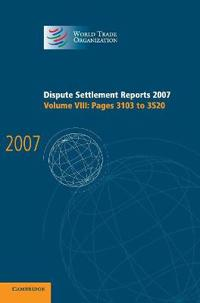 Dispute Settlement Reports 2007: Volume 8, Pages 3103-3520