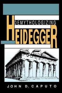 Demythologizing Heidegger
