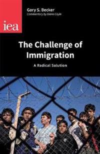 The Challenge of Immigration