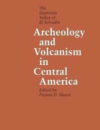Archeology and Volcanism in Central America