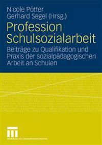 Profession Schulsozialarbeit