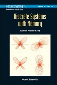 Discrete Systems With Memory