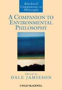 A Companion to Environmental Philosophy