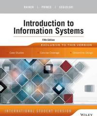 Introduction to Information Systems, 5th Edition International Student Vers