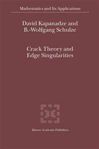 Crack Theory and Edge Singularities