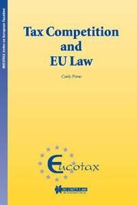 Tax Competition and Eu Law