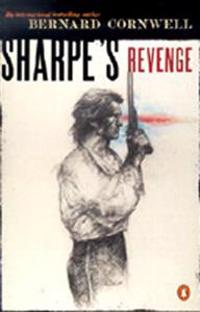 Sharpe's Revenge: Richard Sharpe and the Peace of 1814