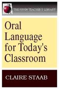 Oral Language for Today's Classroom