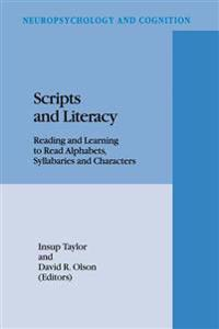 Scripts and Literacy: Reading and Learning to Read Alphabets, Syllabaries and Characters