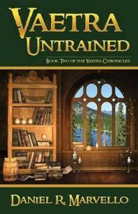 Vaetra Untrained