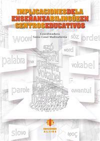 Implicaciones de La Ensenanza Bilingue En Centros Educativos