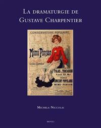 La Dramaturgie de Gustave Charpentier