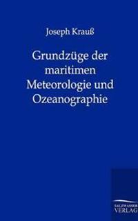Grundz GE Der Maritimen Meteorologie Und Ozeanographie