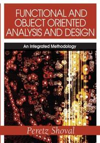 Functional and Object Oriented Analysis and Design