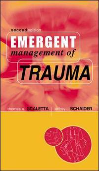 Emergent Management of Trauma