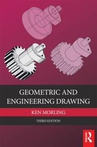 Geometric and Engineering Drawing, 3rd ed
