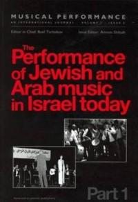 Performance of Jewish & Arab Music in Israel Today