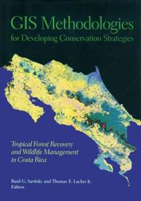 Gis Methodologies for Developing Conservation Strategeis