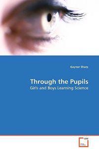 Through the Pupils