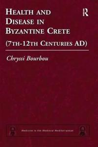 Health and Disease in Byzantine Crete