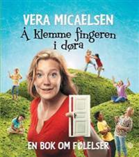 Å klemme fingeren i døra - Vera Micaelsen | Ridgeroadrun.org