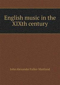 English Music in the Xixth Century