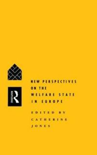 New Perspectives on the Welfare State in Europe