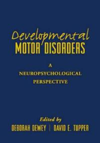 Developmental Motor Disorders
