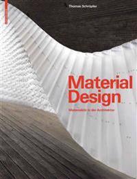 Material Design: Materialitt in Der Architektur