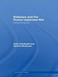 Railways and the Russo-Japanese War