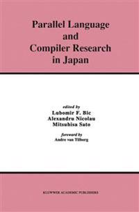 Parallel Language and Compiler Research in Japan