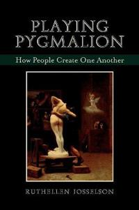 Playing Pygmalion