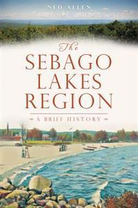 The Sebago Lakes Region