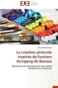 La Cr�ation Picturale Inspir�e de l'Univers Ku'ngang de Bansoa