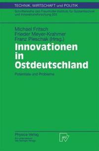 Innovationen in Ostdeutschland/ Innovations in East Germany