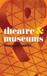 Theatre & Museums