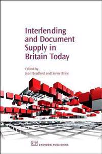 Interlending And Document Supply in Britain Today